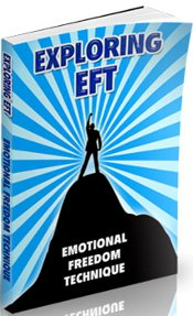 Exploring Tapping and EFT Free Report
